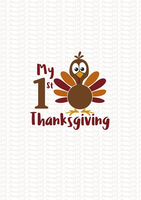 All thanksgiving turkey cuts projects cricut cutting file silhouette files thankful feather custom iron vinyl arrow gobble machines cameo scrapbook title cuttable designs frame here autumn blessed pumpkin split fall grateful give thanks free miss. My First Thanksgiving, SVG, Cut Files, Cricut, PNG ...