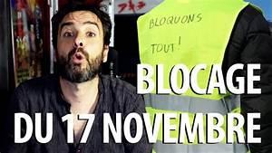Blocage Du 17 Novembre : je comprends rien au blocage du 17 novembre youtube ~ Medecine-chirurgie-esthetiques.com Avis de Voitures