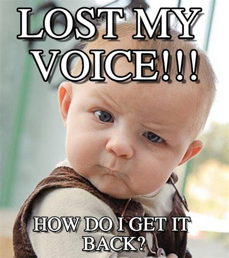 Meme Voice Lost My Voice Lost My Voice On Memegen