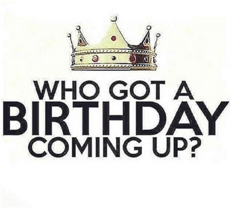 Birthday Coming Up Meme - 25 best memes about birthday coming up birthday coming up memes