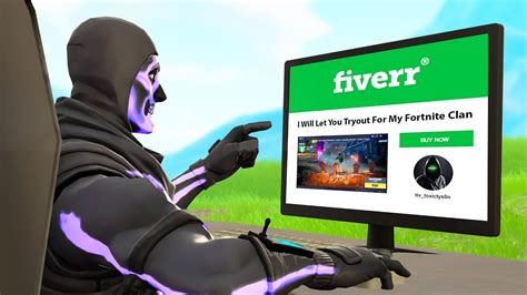 bought fortnite clan tryouts  fiverr youtube