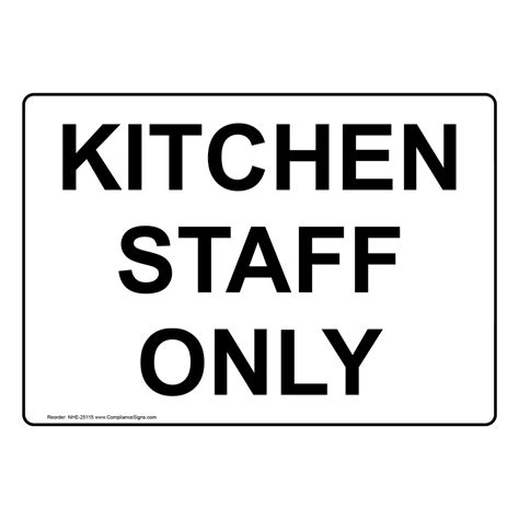 Kitchen Staff Only Sign Nhe25115