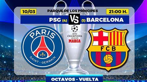 Barcelona Vs Psg Results - CHAMPIONS LEAGUE PREVIEW   PSG ...