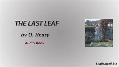 leaf   henry short story