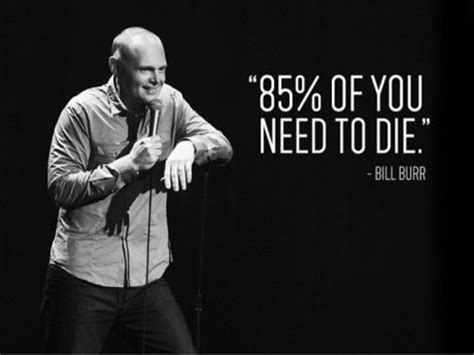 Bill Burr Meme - bill burr i m sorry you feel that way the mma community forum