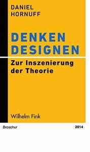 Denken Designen  U2013 Zur Inszenierung Der Theorie