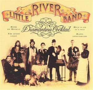 Diamantina Cocktail Little River Band Songs Reviews