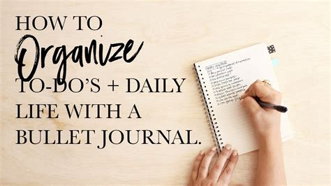 Organizing a To-Do List and Daily Schedule with a Bullet ...