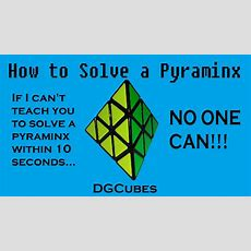 How To Solve The Pyraminx In Under 10 Seconds Youtube
