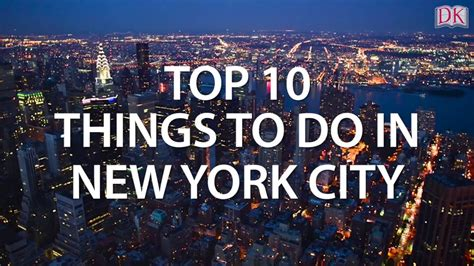 Top 10 Things To Do In New York City Youtube