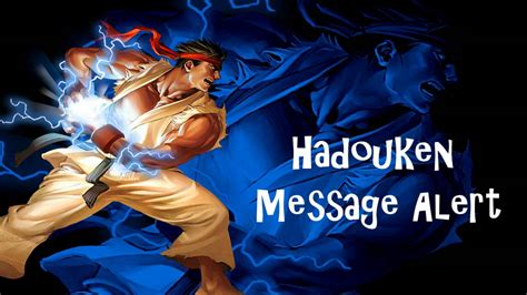 Street Fighter  Ryu Hadouken  Message Alert Tone Youtube