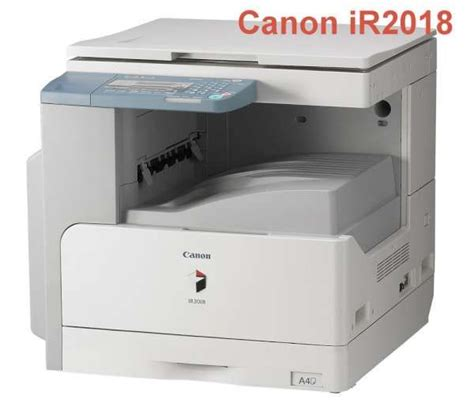 Download canon ir 2018 driver for windows 7/8/10. Canon ir2018 driver download