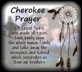 Cherokee Prayer Quotes