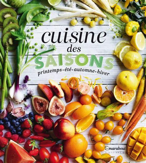 collection marabout cuisine livre cuisine des saisons printemps été automne
