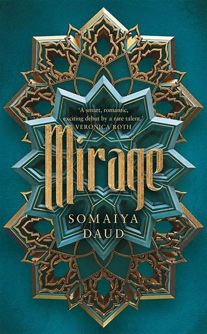 Mirage Daud Somaiya Books Hachette Isbn Hodder