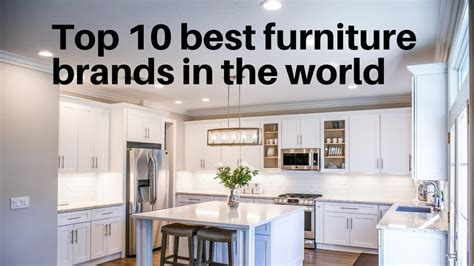 top 10 best furniture brands in the world