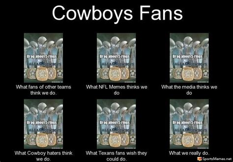 Dallas Cowboys Fans Memes - dallas cowboys fans meme