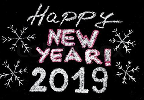 Happy New Year 2019, Hand Writing With Chalk On Blackboard