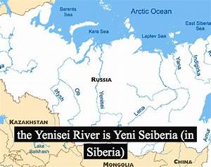 A fun and easy way to remember 'Yenisei – Angara – Selenge ...