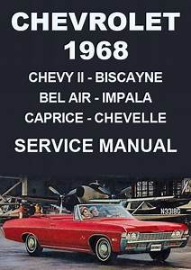 Chevrolet 1968 Impala  Bel Air  Biscayne  Caprice  Chevelle  Chevy Ii  El Camino  Nova Shop