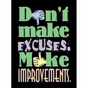 Make No Excuses Quotes QuotesGram