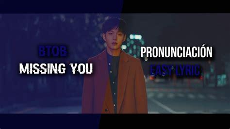 Missing You [pronunciación] [easy Lyric]