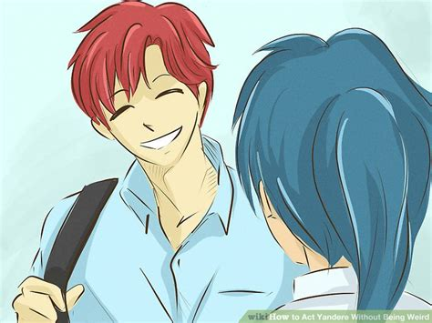 3 Ways To Act Yandere Without Being Weird
