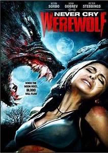 Never Cry Werewolf (2008) - FilmAffinity