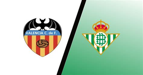 Match Preview: Valencia vs Real Betis Predictions, Team ...