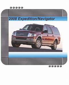 Ford Expedition  Lincoln Navigator 2008 Factory Service  U0026 Shop Manual