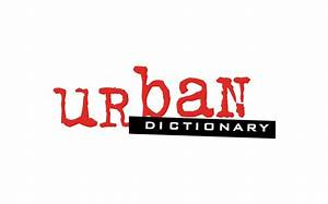 Urban Dictionary App To Take On Chicago Manual Of Style