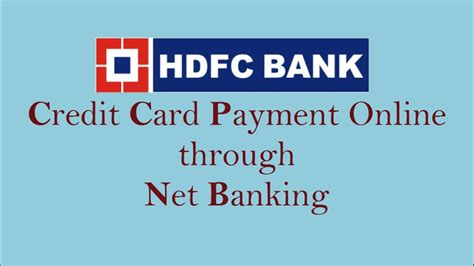 For this, visit hdfc atm and then pay your credit card bill either through your savings or. HDFC Credit Card bill Payment online through Netbanking 2017 (also check statement) - YouTube
