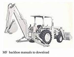 Backhoe Manuals Available To Download