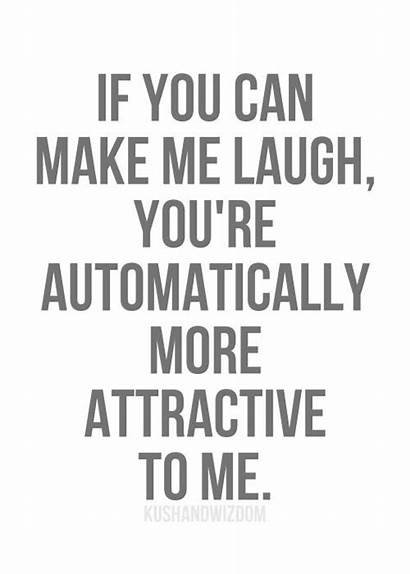 Quotes Laugh Relationship Words Attractive Humor