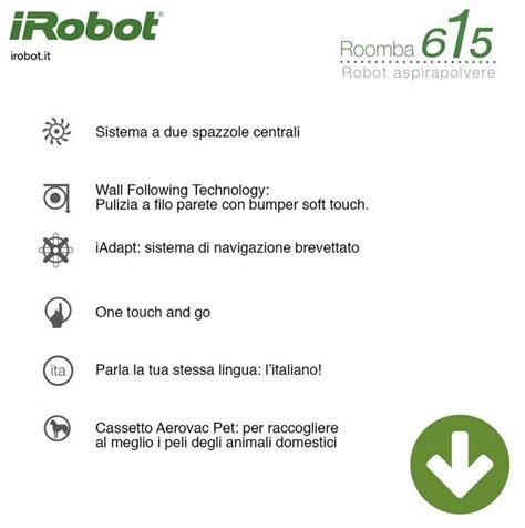 Rumba Pulisci Pavimenti by Irobot Roomba 615 Robot Aspirapolvere Sistema Di Pulizia