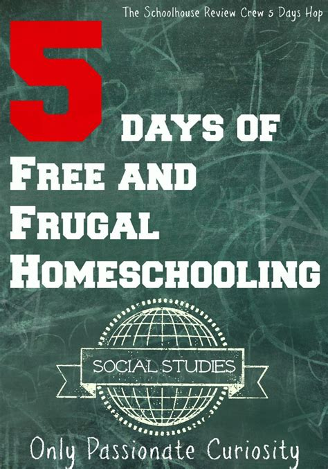 5 Days Of Free And Frugal Homeschooling Social Studies  Only Passionate Curiosity