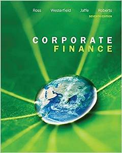 Test Bank For Corporate Finance  7th Canadian Edition By