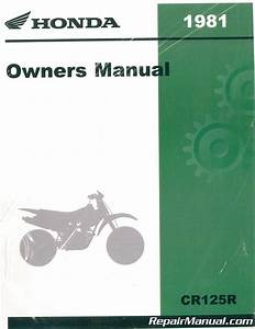 1981 Honda Cr125r Motorcycle Owners Service Manual