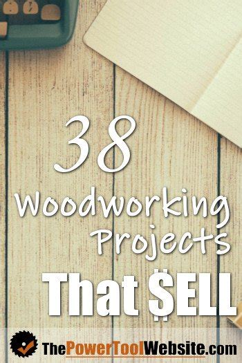 woodworking projects  sell easy projects