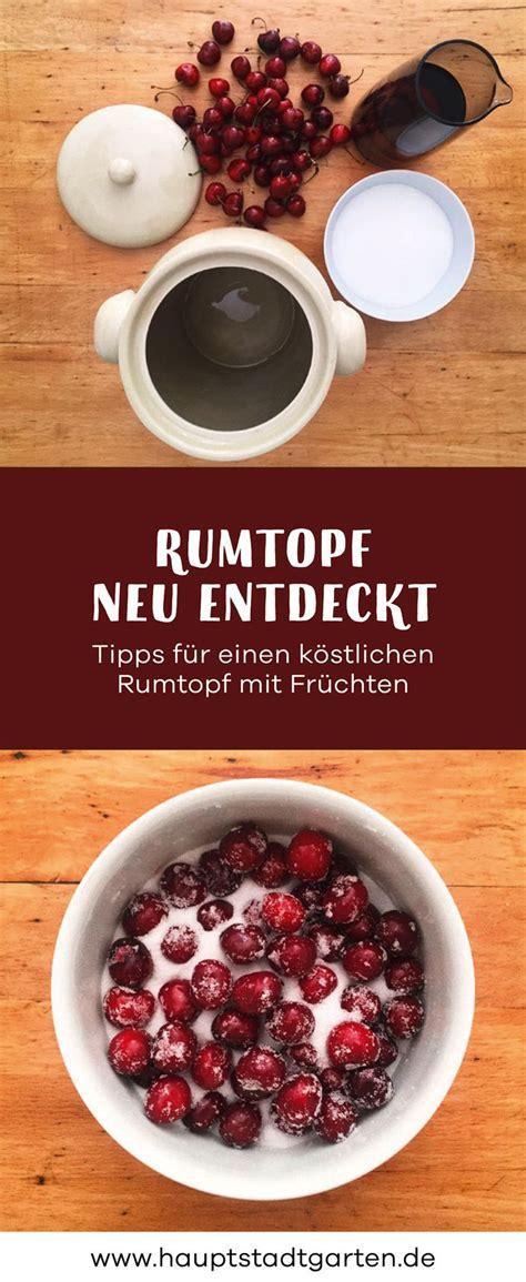Rumtopf Rezept Wie Zu Omas Zeiten