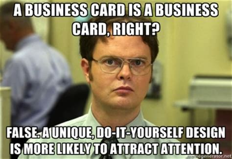 Business Card Meme - diy creating alluring business cards while saving cash
