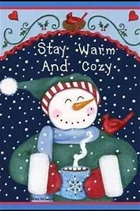 Stay Warm And C... Warm Cozy Christmas Quotes