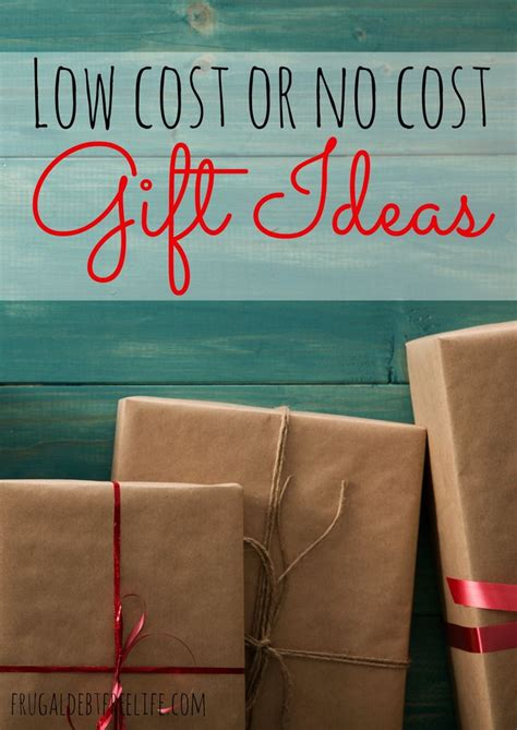 no cost gift ideas low cost and no cost gift ideas the best frugal tips and tricks secret gifts gifts