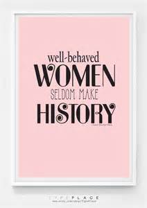 Well Behaved Women Quote