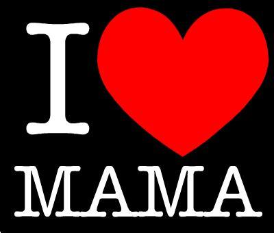 I Love Mama Créé Par Gfy Ilovegeneratorcom