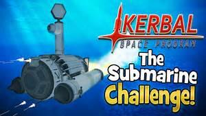 Kerbal Space Program! | Submarine Build Challenge! - YouTube