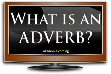 Formation And Functions Of Adverbs Archives Akademia