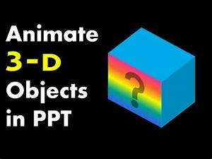 How To Rotate 3d Objects  Advanced Powerpoint Animation