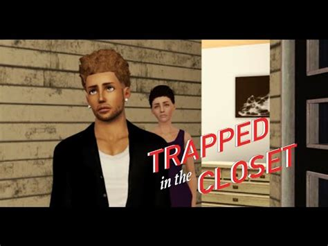 Trapped In The Closet 1 22 by R Trapped In The Closet Chapter 34 37 R Closet