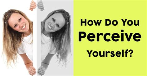 How Do You Perceive Yourself? Quizdoo